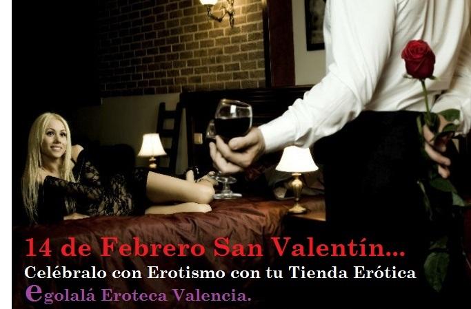 """En SAN VALENTÍN """"Día  de los Enamorados"""", Regala Productos Eróticos de Egolalá Eroteca Valencia."""