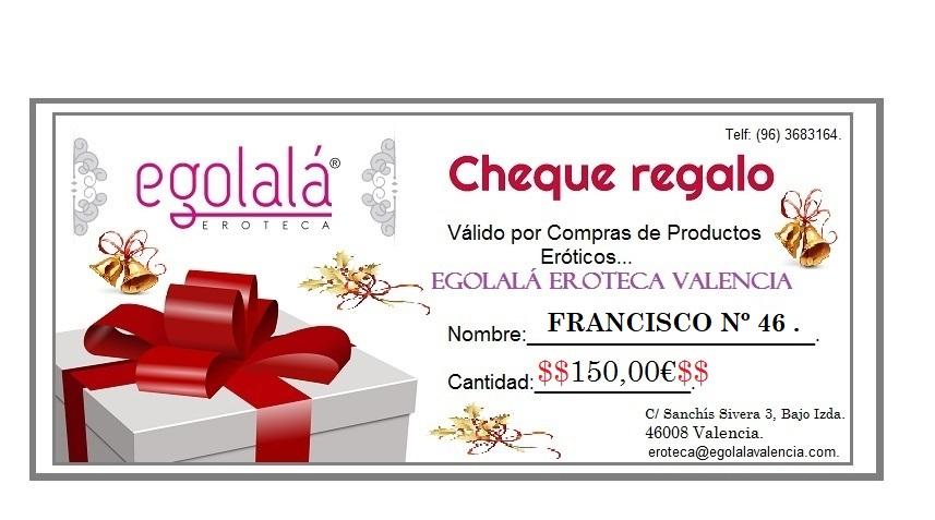 FELICIDADES!! Nº 46, GANADOR del CHEQUE REGALO de 150,00€…!!. Gran Sorteo Erótico de EGOLALA EROTECA VALENCIA